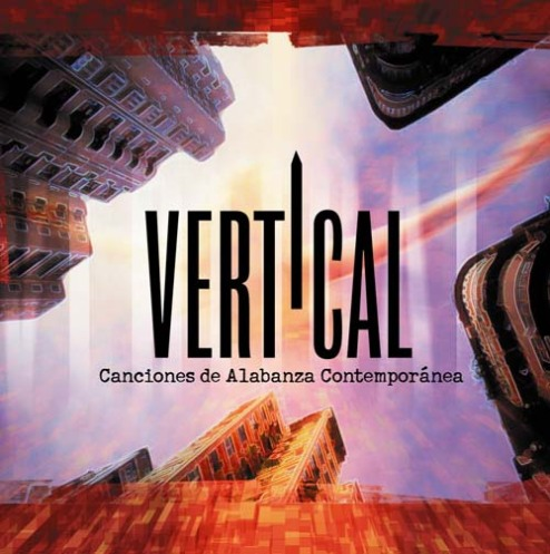 Vertical - Canciones de alabanza contemporánea 01